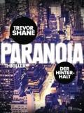Paranoia – Der Hinterhalt (Trevor Shane)
