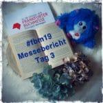 fbm19 – Von entspanntem Start zu Terminhopping (Tag 3)