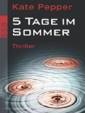 5 Tage im Sommer (Kate Pepper)