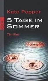 5 Tage im Sommer (Kate Pepper)