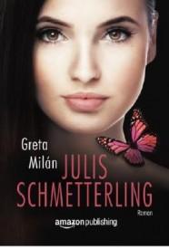 Julis Schmetterling (Greta Milán)