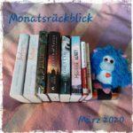 Monatsrückblick 03/2020 – Statt einer Buchmesse gab's jede Menge
