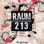 Raum 213 - Arglose Angst (Amy Crossing)
