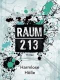 Raum 213 – Harmlose Hölle (Amy Crossing)