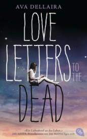 Love Letters to the Dead (Ava Dellaira)