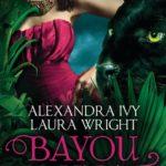 Bayou Heat - Bayon & Jean-Baptiste (Alexandra Ivy / Laura Wright)