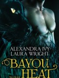 Bayou Heat – Raphael & Parish (Alexandra Ivy / Laura Wright)