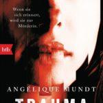 Trauma (Angélique Mundt)