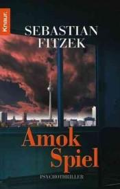 Amokspiel (Sebastian Fitzek)