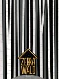 Zebrawald (Adina Rishe Gewirtz)