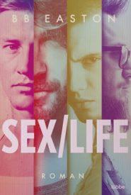 Sex/Life (BB Easton)