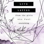 Love Letter from the girls who feel everything (Brittainy C. Cherry / Kandi Steiner)