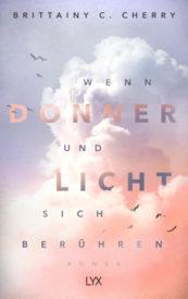 Wenn Donner und Licht sich berühren (Brittainy C. Cherry)