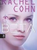 Beta (Rachel Cohn)