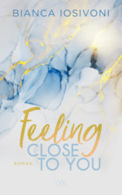 Feeling Close to You (Bianca Iosivoni)