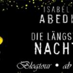 """Blogtour: """"Die längste Nacht"""" von Isabel Abedi (Tag 13)"""
