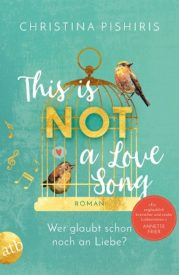 This Is (Not) a Love Song (Christina Pishiris)