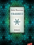 Crashed (Robin Wasserman)