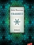 Crashed (Robin Wasserman)