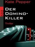 Der Domino-Killer (Kate Pepper)