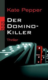 Der Domino-Killer (Kate Pepper)