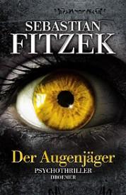 Der Augenjäger (Sebastian Fitzek)