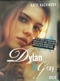 Dylan & Gray (Katie Kacvinsky)