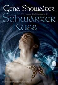 Die Herren der Unterwelt II: Schwarzer Kuss (Gena Showalter)