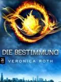 Die Bestimmung (Veronica Roth)