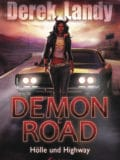 Demon Road – Hölle und Highway (Derek Landy)