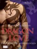 Dragon Love IV: Höllische Hochzeitsglocken (Katie MacAlister)