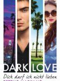 Dark Love – Dich darf ich nicht lieben (Estelle Maskame)