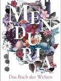 Menduria – Das Buch der Welten (Ela Mang)