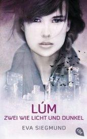 LÚM – Zwei wie Licht und Dunkel (Eva Siegmund)