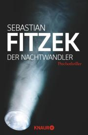 Der Nachtwandler (Sebastian Fitzek)