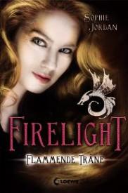 Firelight: Flammende Träne (Sophie Jordan)