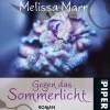 Gegen das Sommerlicht (Melissa Marr)