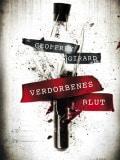 Verdorbenes Blut (Geoffrey Girard)