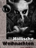 Höllische Weihnachten (Hrsg. Alisha Bionda)