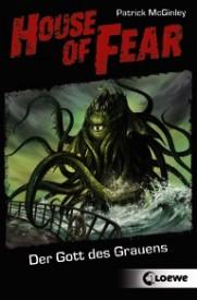House of Fear 04: Der Gott des Grauens (Patrick McGinley)