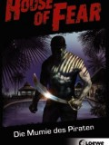House of Fear 02: Die Mumie des Piraten (Patrick McGinley)
