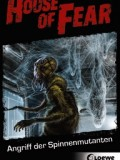 House of Fear 03: Angriff der Spinnenmutanten (Patrick McGinley)