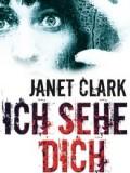 Ich sehe dich (Janet Clark)