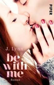 Be With Me (J. Lynn)