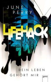 LifeHack – Dein Leben gehört mir (June Perry)