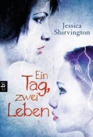 Ein Tag, zwei Leben (Jessica Shirvington)