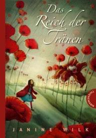 Das Reich der Tränen (Janine Wilk)