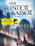Der Winterkaiser (Katherine Addison)