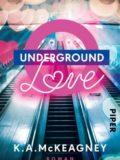 Underground Love (K.A. McKeagney)