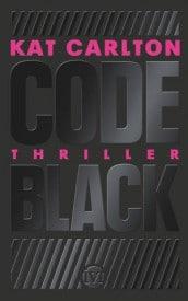 Code Black (Kat Carlton)
